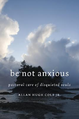 Be Not Anxious Cover
