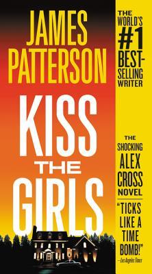 Kiss the Girls (Alex Cross Novels #2) Cover Image