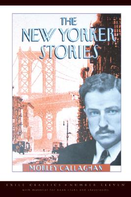 The New Yorker Stories (Exile Classics series #11) Cover Image