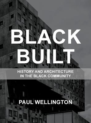Black Built: History and Architecture in the Black Community Cover Image