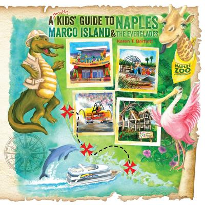 A (Mostly) Kids' Guide to Naples, Marco Island & the Everglades Cover