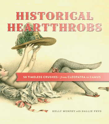 Cover for Historical Heartthrobs