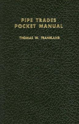 Pipe Trades Pocket Manual (Other Technology) Cover Image