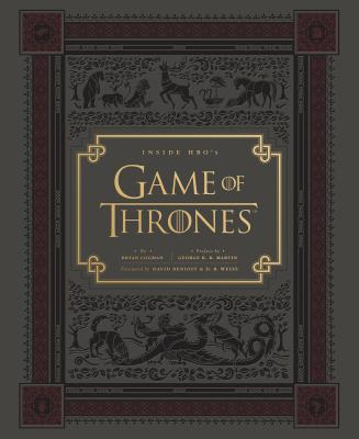 Inside HBO's Game of Thrones: Seasons 1 & 2 (Game of Thrones Book, Book about HBO Series) Cover Image