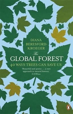 Global Forest: 40 Ways Trees Can Save Us Cover Image