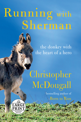 Running with Sherman: The Donkey with the Heart of a Hero Cover Image