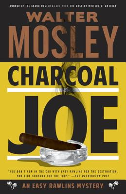 Charcoal Joe: An Easy Rawlins Mystery (Easy Rawlins Series #14) Cover Image