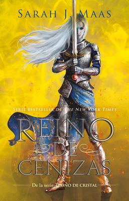 Reino de cenizas / Kingdom of Ash (Trono de Cristal / Throne of Glass #7) Cover Image
