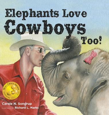 Cover for Elephants Love Cowboys Too!