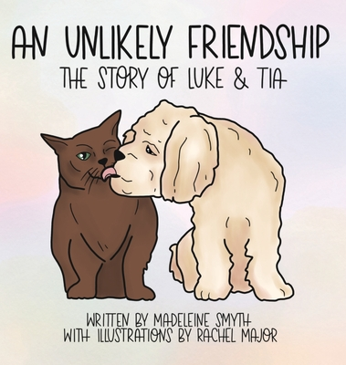 An Unlikely Friendship; The Story of Luke and Tia Cover Image