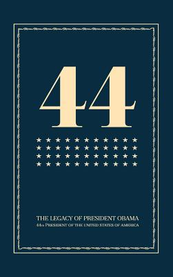 44: The Legacy of President Obama Cover Image