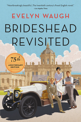 Brideshead Revisited: 75th Anniversary Edition Cover Image