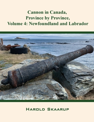 Cannon in Canada, Province by Province, Volume 4: Newfoundland and Labrador Cover Image