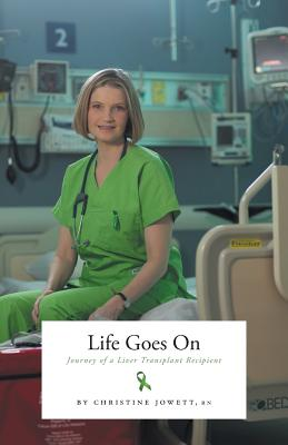 Life Goes On: Journey of a Liver Transplant Recipient Cover Image