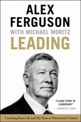 Leading: Learning from Life and My Years at Manchester United Cover Image