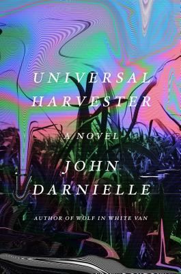Universal Harvester: A Novel Cover Image