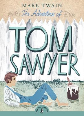 The Adventures of Tom Sawyer (Puffin Classics) Cover Image