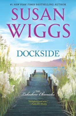 Dockside: A Romance Novel (Lakeshore Chronicles #3) Cover Image