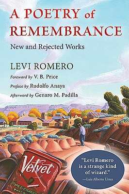A Poetry of Remembrance: New and Rejected Works (Mary Burritt Christiansen Poetry) Cover Image