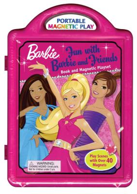 Fun with Barbie and Friends Book and Magnetic Playset [With Over 40 Magnets] Cover