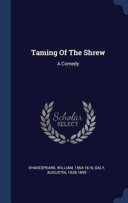 Taming of the Shrew: A Comedy Cover Image
