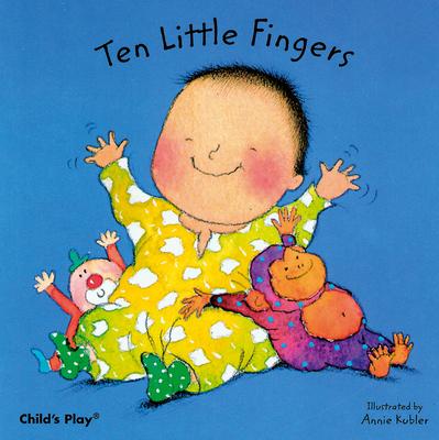 Ten Little Fingers (Baby Board Books) Cover Image