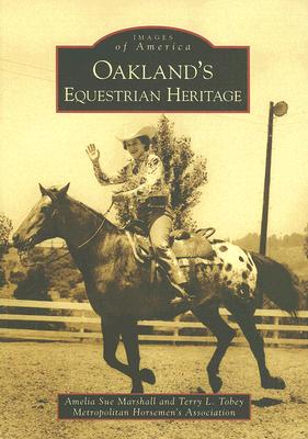 Oakland's Equestrian Heritage Cover