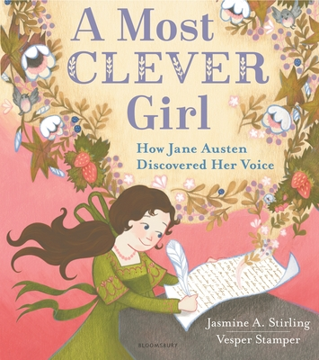A Most Clever Girl: How Jane Austen Discovered Her Voice Cover Image