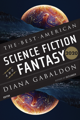 The Best American Science Fiction and Fantasy 2020 (The Best American Series ®) Cover Image