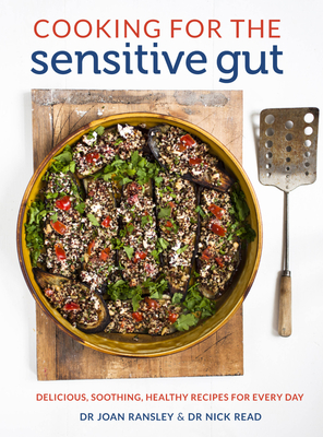 Cooking for the Sensitive Gut: Delicious, Soothing, Healthy Recipes for Every Day Cover Image