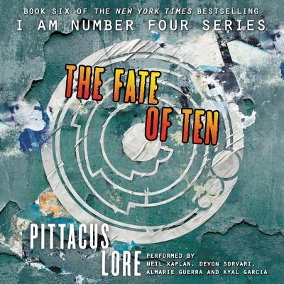 The Fate of Ten Lib/E (Lorien Legacies #6) Cover Image