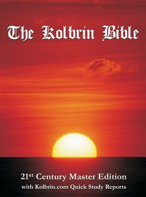 The Kolbrin Bible: 21st Century Master Edition with Kolbrin.com Quick Study Reports (Hardcover) Cover Image