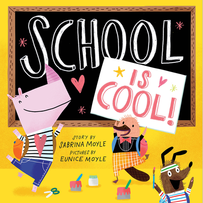 Cover for School Is Cool! (A Hello!Lucky Book)
