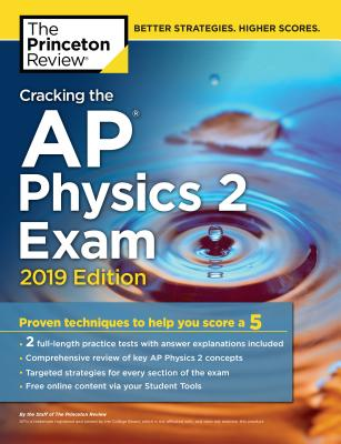 CRACKING THE AP PHYSICS 2 EXAM, 2019 EDITION cover image