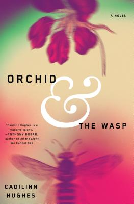 Orchid and the Wasp: A Novel Cover Image