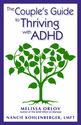 The Couple's Guide to Thriving with ADHD Cover