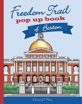 Freedom Trail Pop Up Book of Boston Cover