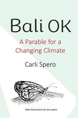 Bali OK: A Parable for a Changing Climate Cover Image