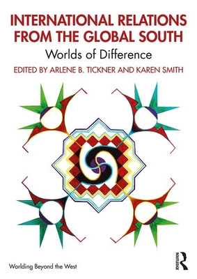 International Relations from the Global South: Worlds of Difference (Worlding Beyond the West) Cover Image