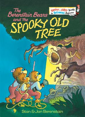 The Berenstain Bears and the Spooky Old Tree (Bright & Early Books(R)) Cover Image
