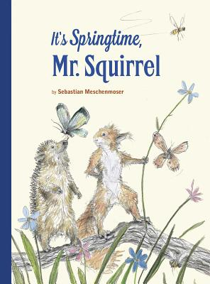 It's Springtime, Mr. Squirrel Cover Image