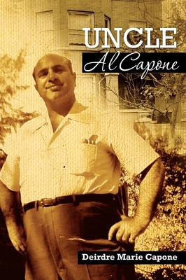 Uncle Al Capone: The Untold Story from Inside His Family Cover Image