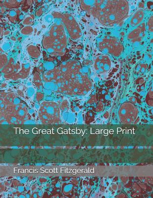 The Great Gatsby: Large Print Cover Image