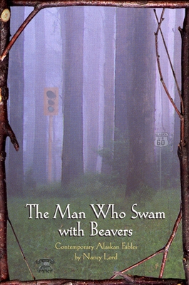 The Man Who Swam with Beavers Cover