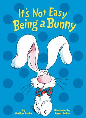 It's Not Easy Being a Bunny Cover Image
