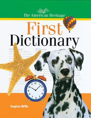 Cover for The American Heritage First Dictionary