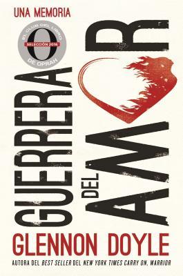 Guerrera del amor: Una memoria Cover Image