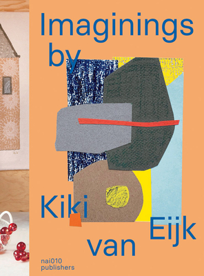 Imaginings by Kiki Van Eijk Cover Image