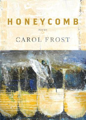 Honeycomb: Poems Cover Image
