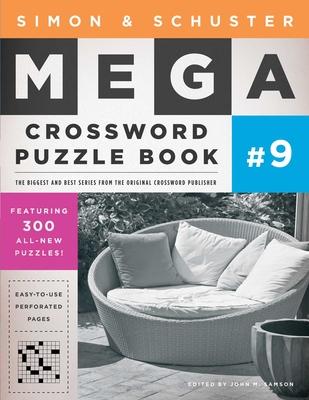 Simon & Schuster Mega Crossword Puzzle Book #9 (S&S Mega Crossword Puzzles #9) Cover Image